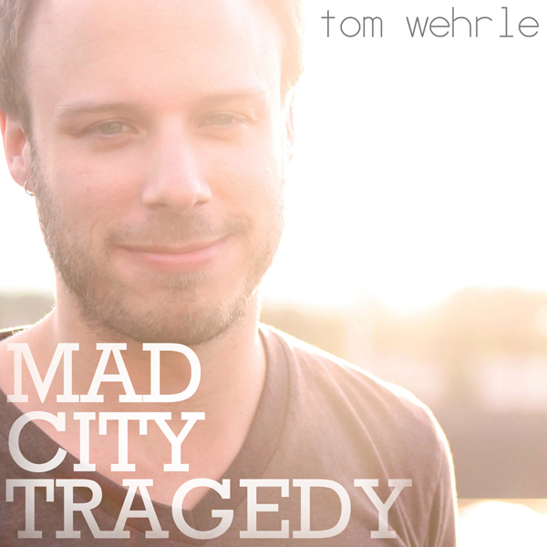 Mad City Tragedy - cover